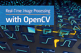OpenCV is Open for Real-Time